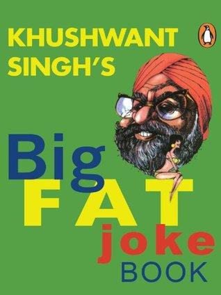 [PDF] [EPUB] The Big Fat Joke Book Download by Khushwant Singh