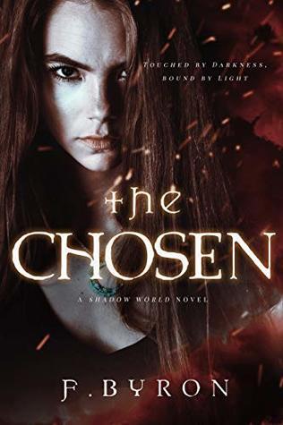 [PDF] [EPUB] The Chosen (Shadow Wars Book 3) Download by Frederikke Byron