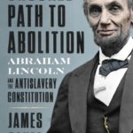 [PDF] [EPUB] The Crooked Path to Abolition: Abraham Lincoln and the Antislavery Constitution Download