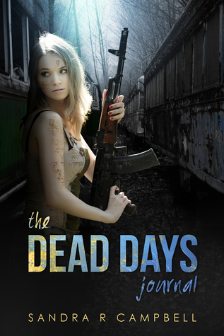 [PDF] [EPUB] The Dead Days Journal : Volume 1 Download by Sandra R. Campbell