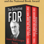 [PDF] [EPUB] The Definitive FDR: Roosevelt: The Lion and the Fox (1882–1940) and Roosevelt: The Soldier of Freedom (1940–1945) Download