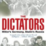 [PDF] [EPUB] The Dictators: Hitler's Germany and Stalin's Russia Download
