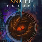 [PDF] [EPUB] The Dragon Knight and the Future Download