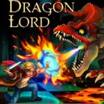 [PDF] [EPUB] The Dragon Lord (The Gryphon Chronicles, Book 7) Download