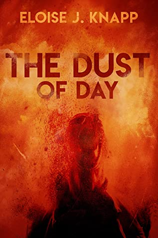 [PDF] [EPUB] The Dust of Day Download by Eloise J. Knapp