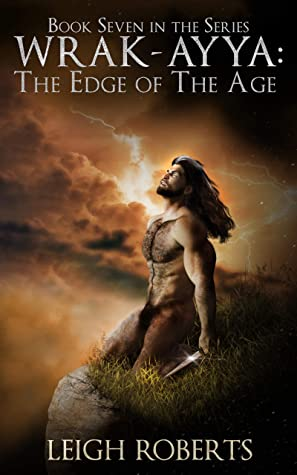 [PDF] [EPUB] The Edge of The Age: Wrak-Ayya: The Age of Shadows Book 7 Download by Leigh   Roberts