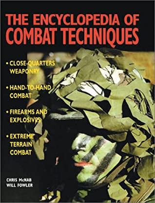 [PDF] [EPUB] The Encyclopedia of Combat Techniques Download by Chris McNab
