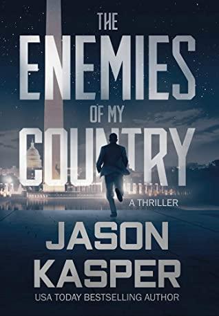 [PDF] [EPUB] The Enemies of My Country: A David Rivers Thriller (Shadow Strike) Download by Jason Kasper