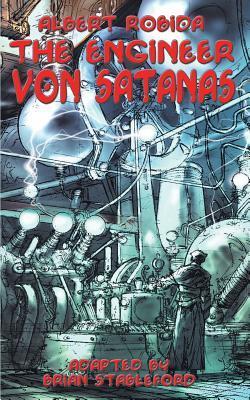 [PDF] [EPUB] The Engineer Von Satanas Download by Brian Stableford