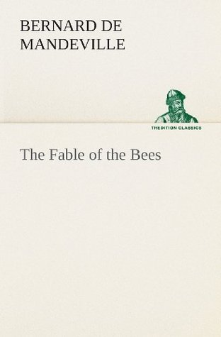 [PDF] [EPUB] The Fable of the Bees Download by Bernard Mandeville