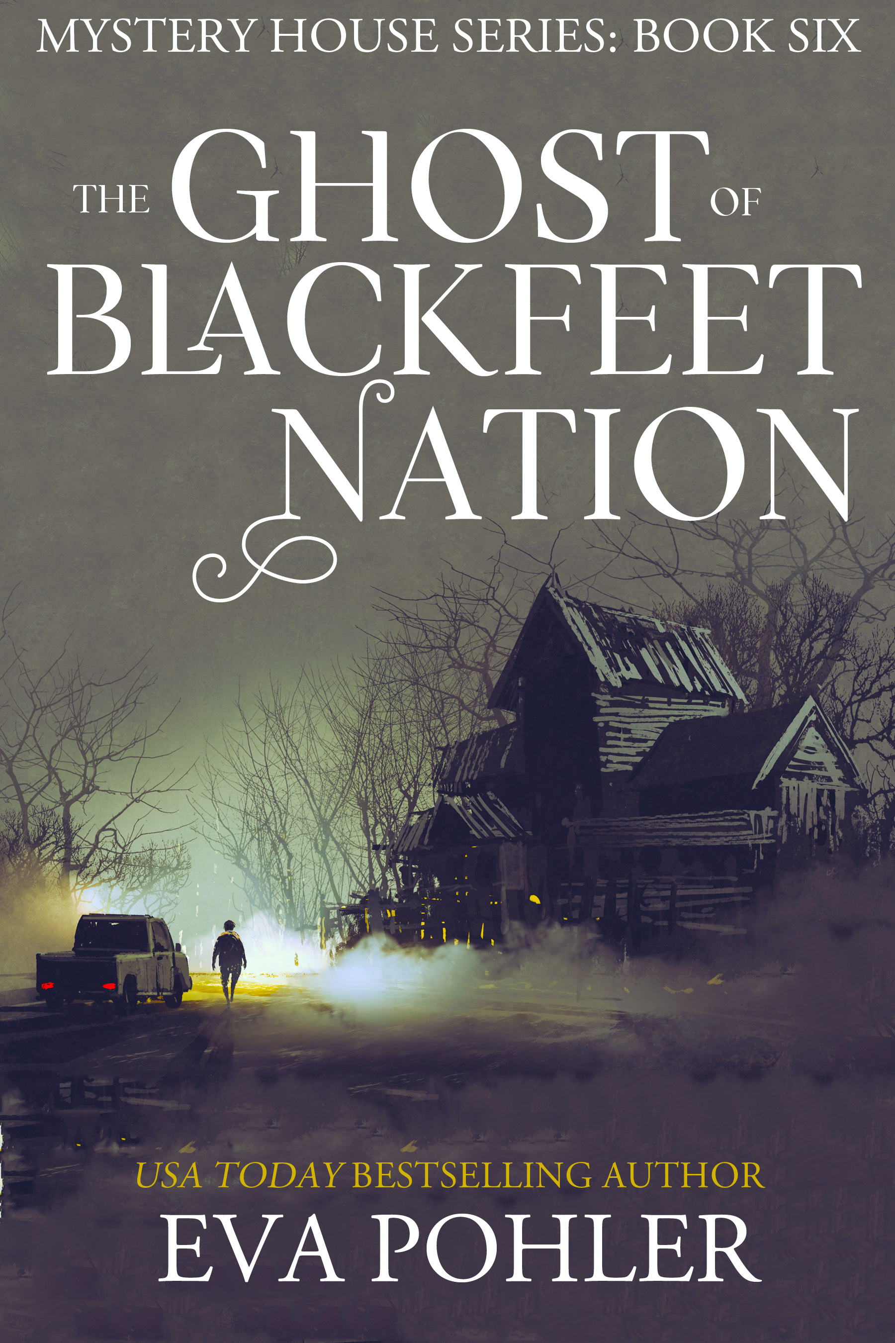 [PDF] [EPUB] The Ghost of Blackfeet Nation (Mystery House #6) Download by Eva Pohler