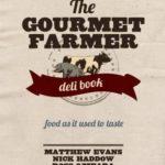[PDF] [EPUB] The Gourmet Farmer Deli Book: Food as It Used to Taste Download