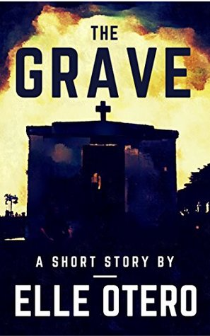 [PDF] [EPUB] The Grave (In Caves and Catacombs #2) Download by Elle Otero