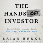 [PDF] [EPUB] The Hands-Off Investor: An Insider's Guide to Investing in Passive Real Estate Syndications Download