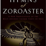 [PDF] [EPUB] The Hymns of Zoroaster: A New Translation of the Most Ancient Sacred Texts of Iran Download