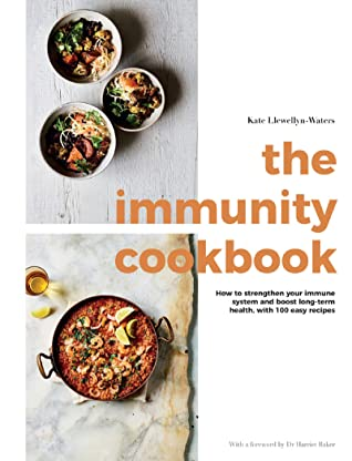 [PDF] [EPUB] The Immunity Cookbook: How to Strengthen Your Immune System and Boost Long-Term Health, with 100 Easy Recipes Download by Kate Llewellyn-Waters