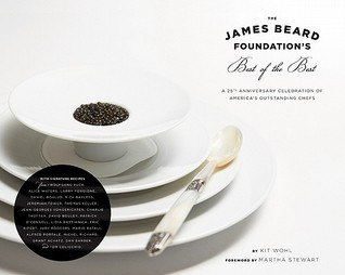 [PDF] [EPUB] The James Beard Foundation's Best of the Best: A 25th Anniversary Celebration of America's Outstanding Chefs Download by Kit Wohl