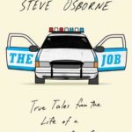 [PDF] [EPUB] The Job: True Tales from the Life of a New York City Cop Download