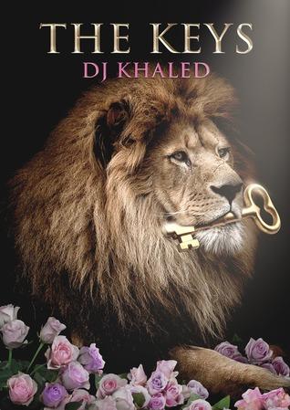 [PDF] [EPUB] The Keys Download by D.J. Khaled