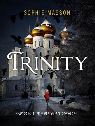 [PDF] [EPUB] The Koldun Code (Trinity #1) Download by Sophie Masson