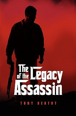 [PDF] [EPUB] The Legacy of the Assassin Download by Tony Bertot