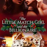 [PDF] [EPUB] The Little Match Girl and the Billionaire Download
