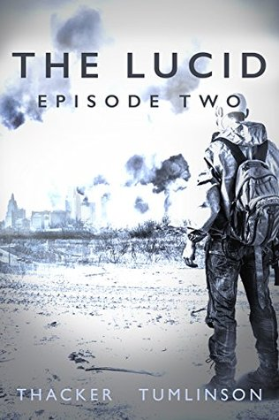 [PDF] [EPUB] The Lucid: Episode Two Download by Nick Thacker