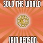 [PDF] [EPUB] The Man Who Sold the World (James London) Download