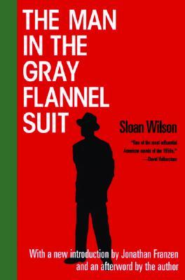 [PDF] [EPUB] The Man in the Gray Flannel Suit Download by Sloan Wilson