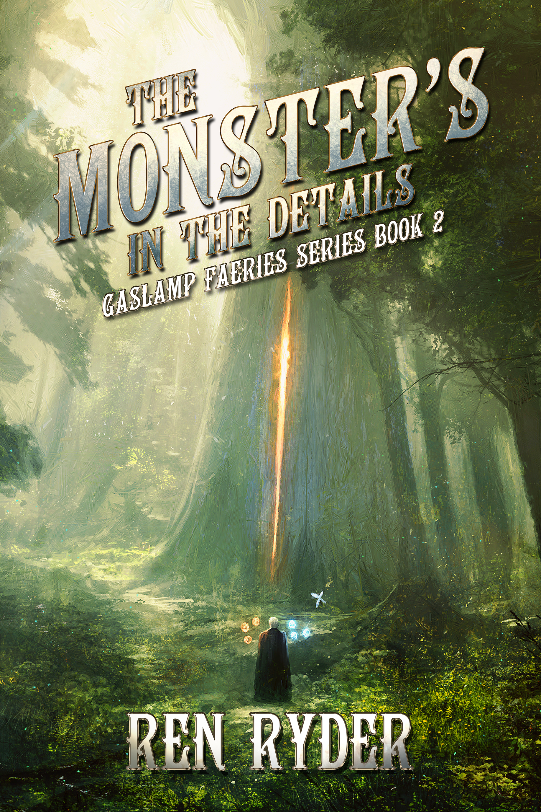 [PDF] [EPUB] The Monster's in the Details (Gaslamp Faeries Series Book 2) Download by Ren Ryder