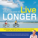 [PDF] [EPUB] The Most Effective Ways to Live Longer: The Surprising, Unbiased Truth About What You Should Do to Prevent Disease, Feel Great, and Have Optimum Health and Longevity Download