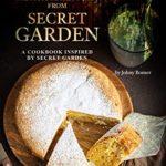 [PDF] [EPUB] The Most Secret Foods from Secret Garden: A Cookbook Inspired by Secret Garden Download