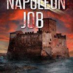 [PDF] [EPUB] The Napoleon Job (Harvey Bennett #11) Download