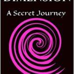 [PDF] [EPUB] The Other Dimension: A Secret Journey Download