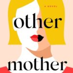 [PDF] [EPUB] The Other Mother Download