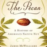 [PDF] [EPUB] The Pecan: A History of America's Native Nut Download