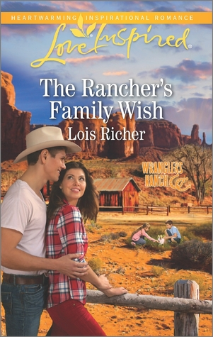 [PDF] [EPUB] The Rancher's Family Wish Download by Lois Richer