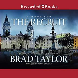 [PDF] [EPUB] The Recruit: A Taskforce Story Download by Brad Taylor