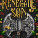 [PDF] [EPUB] The Renegade Son (Winter's Blight #2) Download