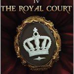 [PDF] [EPUB] The Royal Court (A Medieval Tale, #4) Download