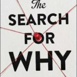 [PDF] [EPUB] The Search for Why: Unlocking the Surprising New Science Behind Everything We Do Download