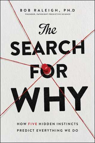 [PDF] [EPUB] The Search for Why: Unlocking the Surprising New Science Behind Everything We Do Download by Bob Raleigh