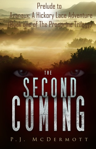 [PDF] [EPUB] The Second Coming Download by P.J. McDermott