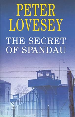 [PDF] [EPUB] The Secret of Spandau Download by Peter Lear