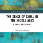 [PDF] [EPUB] The Sense of Smell in the Middle Ages: A Source of Certainty Download