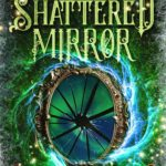 [PDF] [EPUB] The Shattered Mirror (Winter's Blight #4) Download