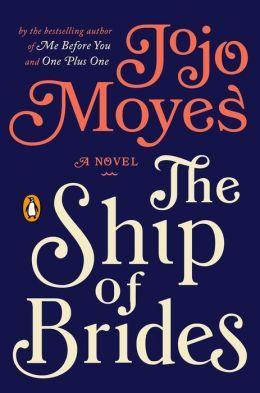 [PDF] [EPUB] The Ship of Brides Download by Jojo Moyes