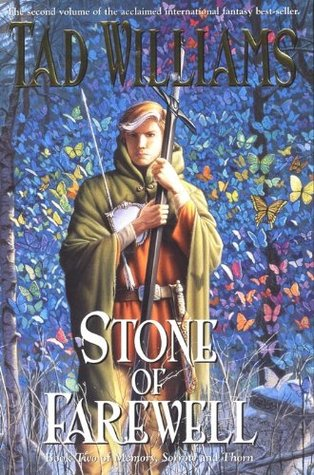 [PDF] [EPUB] The Stone of Farewell: Book Two of Memory, Sorrow, and Thorn Download by Tad Williams