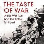 [PDF] [EPUB] The Taste Of War: World War Two And The Battle For Food Download