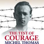 [PDF] [EPUB] The Test of Courage: Michel Thomas Download
